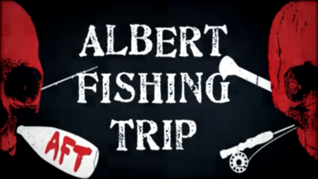 Albert Fishing Trip